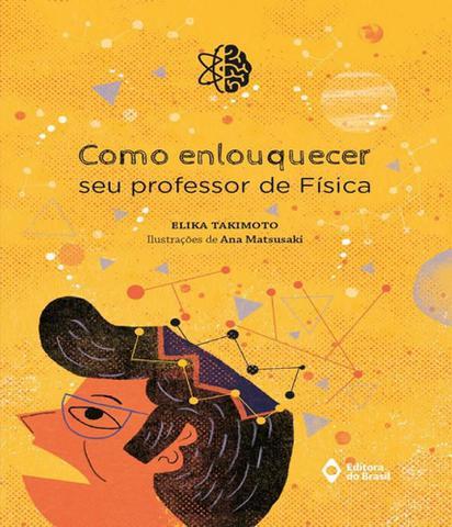 Imagem de Como Enlouquecer Seu Professor De Fisica - Editora do brasil