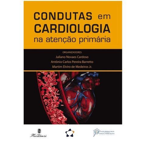 Imagem de Condutas em Cardiologia na Atenção Primária - Martinari