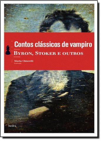 Imagem de Contos Clássicos de Vampiro: Byron, Stoker e Outros