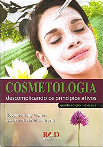 Imagem de Cosmetologia: descomplicando os principios ativos
