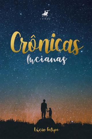 Imagem de Crônicas Lucianas - Editora viseu