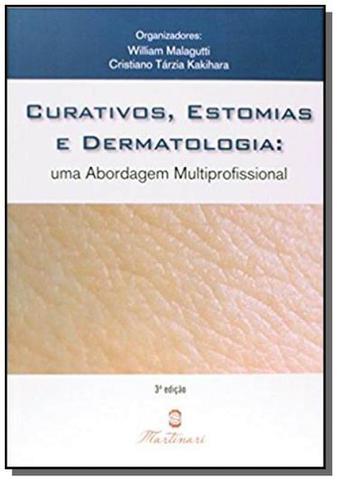 Imagem de Curativos, Estomia e Dermatologia: Uma Abordagem Multiprofissional