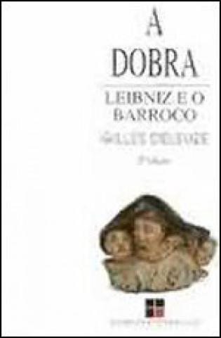 Imagem de Dobra, a - leibniz e o barroco