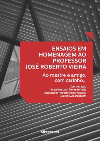 Imagem de Ensaios Em Homenagem Ao Professor José Roberto Vieira.Ao Mestre Com Carinho ...