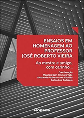 Imagem de Ensaios em Homenagem ao Professor José Roberto Vieira - Noeses