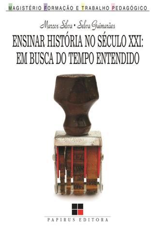 Imagem de Ensinar Historia no Seculo XXI