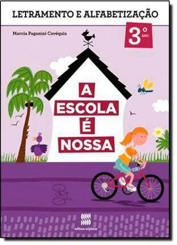 Imagem de Escola É Nossa, A: Português - 2ª Série - 3º Ano