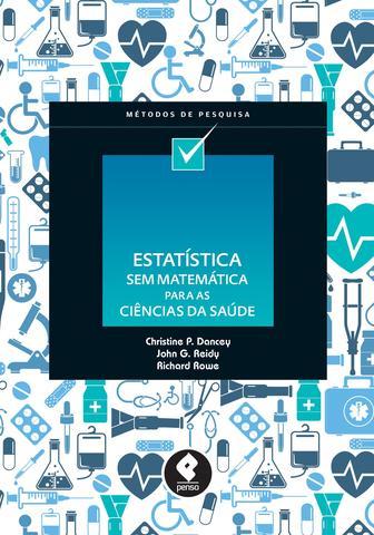 Imagem de Estatística Sem Matemática para Ciências da Saúde