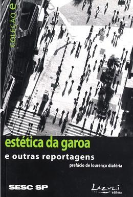 Imagem de Estetica da garoa e outras reportagens - Sesc