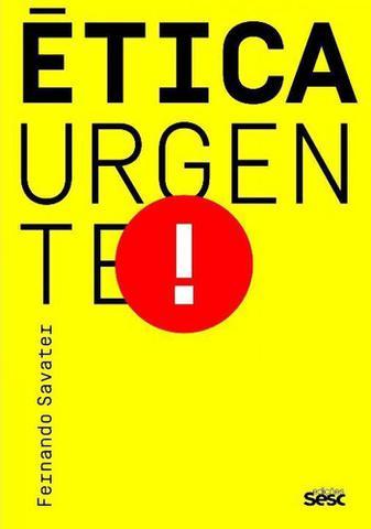 Imagem de Etica Urgente! - Sesc Sp