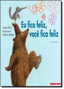 Imagem de Eu fico feliz, voce fica feliz - Brinque Book