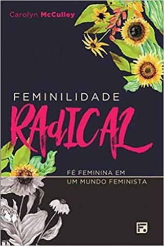 Imagem de Feminilidade radical