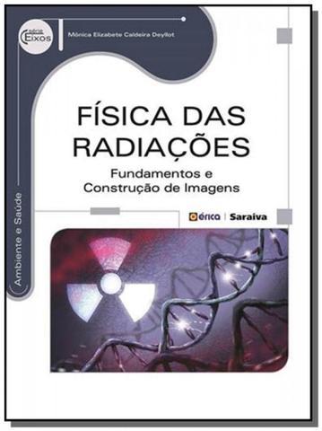 Imagem de Fisica das radiacoes: fundamentos e construcao de