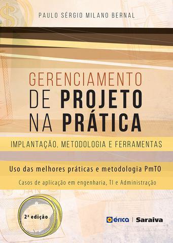 Imagem de Gerenciamento de Projetos na Prática - Implantação, Metodologia e Ferramentas