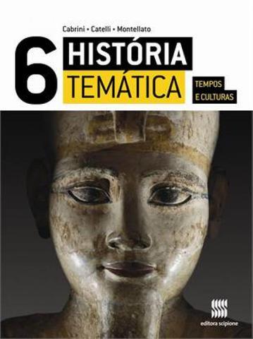 Imagem de HISTÓRIA TEMÁTICA TEMPOS E CULTURAS - 6º Ano - Editora scipione