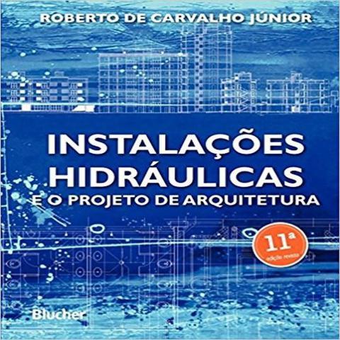 Imagem de Instalações Hidráulicas e O Projeto de Arquitetura