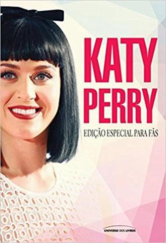 Imagem de Katy Perry Edicao Especial Para Fas - Universo dos livros