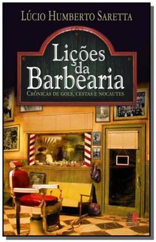 Imagem de Licoes da barbearia: cronicas de gols, cestas e no