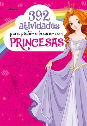 Imagem de Livro - 392 Atividades para pintar e brincar com Princesas