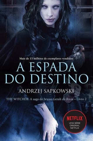 Imagem de Livro - A espada do destino - The Witcher - A saga do bruxo Geralt de Rívia