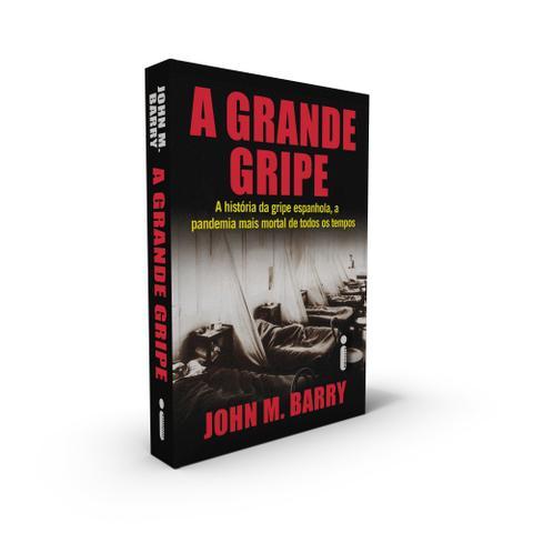 Imagem de Livro - A Grande Gripe : A História da Gripe Espanhola, a Pandemia Mais Mortal de Todos os Tempos