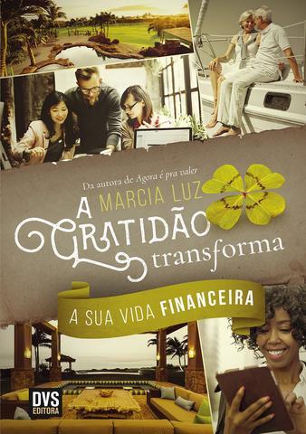 Imagem de Livro - A Gratidão Transforma a sua Vida Financeira