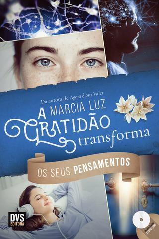 Imagem de Livro - A Gratidão Transforma os seus Pensamentos