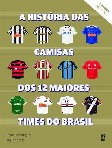 Imagem de Livro - A história das camisas dos 12 maiores times do Brasil - vol. 2