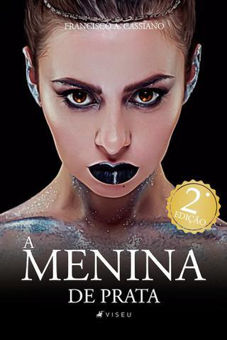 Imagem de Livro - A menina de prata: Uma menina encantada - Editora viseu