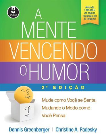Imagem de Livro - A Mente Vencendo o Humor