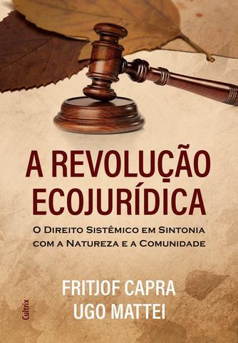 Imagem de Livro - A Revolução Ecojurídica