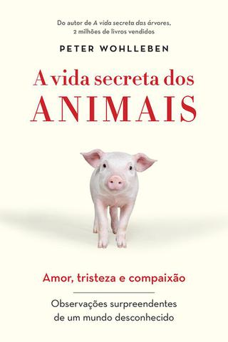 Imagem de Livro - A vida secreta dos animais