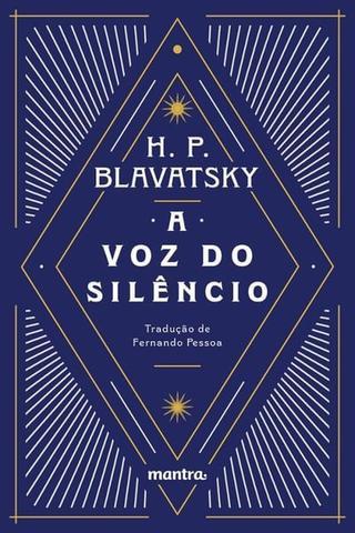 Imagem de Livro - A Voz do Silêncio: e outros fragmentos escolhidos do Livro dos Preceitos Áureos