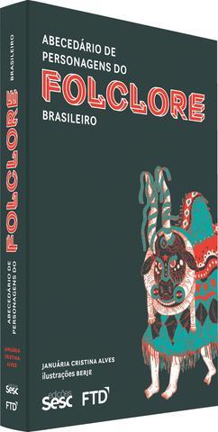 Imagem de Livro - Abecedário de personagens do folclore brasileiro