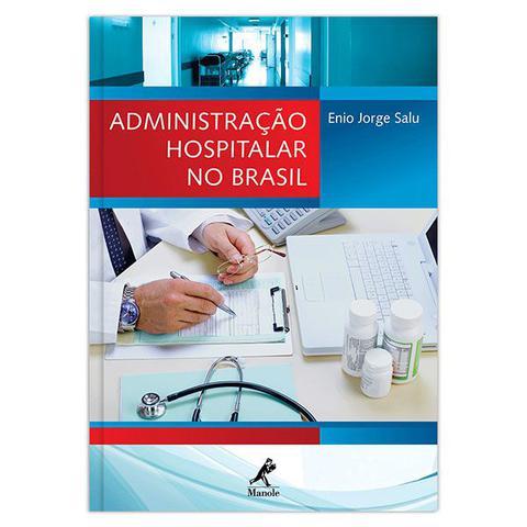 Imagem de Livro - Administração hospitalar no Brasil