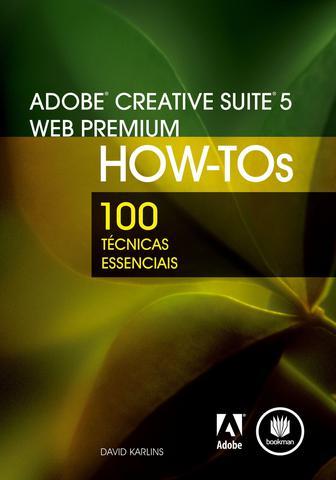 Imagem de Livro - Adobe Creative Suite 5 Web Premium How-Tos