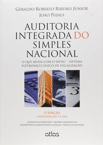 Imagem de Livro - Auditoria Integrada Do Simples Nacional: Sefisc – Sistema Eletrônico Único De Fiscalização