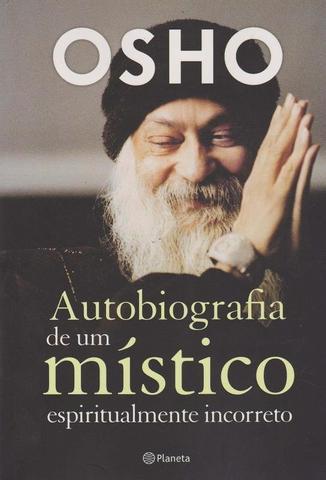 Imagem de Livro - Autobiografia de um místico espiritualmente incorr