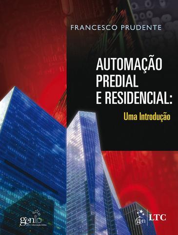 Imagem de Livro - Automação Predial e Residencial - Uma Introdução