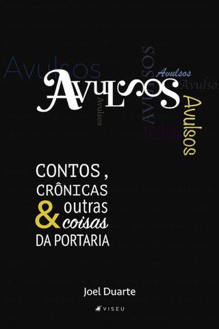 Imagem de Livro - Avulsos: Contos, crônicas e outras coisas da portaria - Editora viseu
