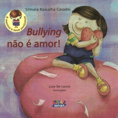 Imagem de Livro - Bullying não é amor!