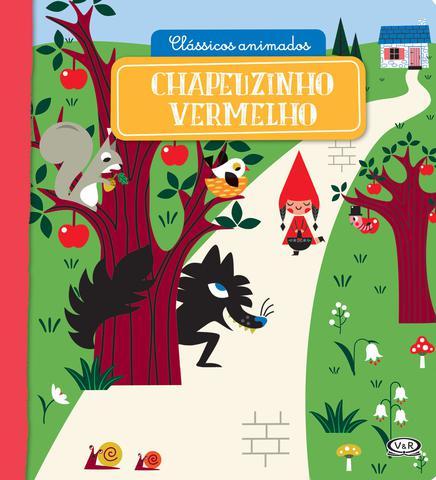 Imagem de Livro - Clássicos Animados – Chapeuzinho Vermelho