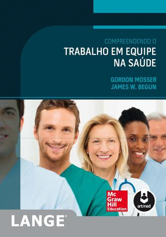 Imagem de Livro - Compreendendo o Trabalho em Equipe na Saúde