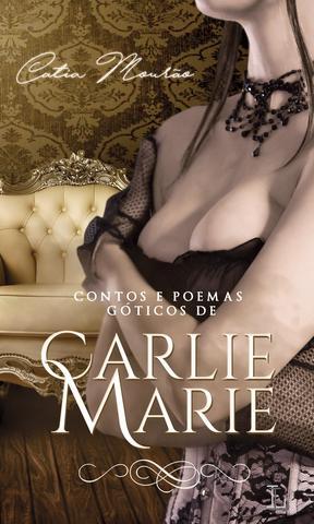 Imagem de Livro - Contos e Poemas Góticos de Carlie Marie