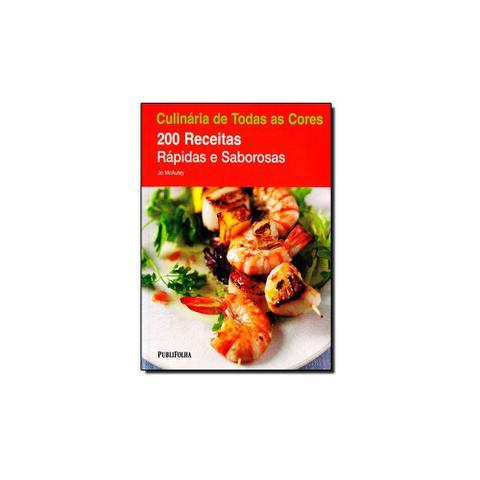 Imagem de Livro - Culinária de Todas as Cores: 200 Receitas Rápidas e Saborosas - Publifolha