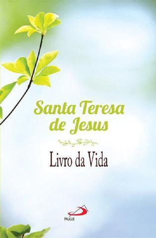 Imagem de Livro da vida: autobiografia - santa teresa de jesus - Paulus