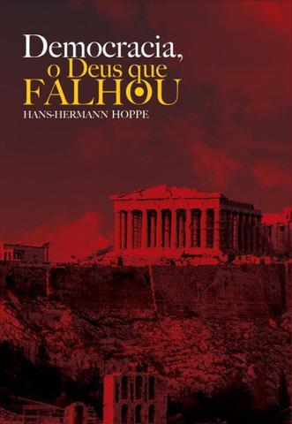 Imagem de Livro - Democracia - O Deus que falhou