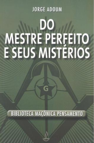 Imagem de Livro - Do Mestre Perfeito e Seus Mistérios