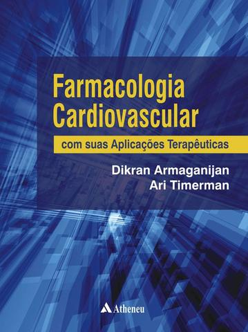 Imagem de Livro - Farmacologia cardiovascular com suas aplicações