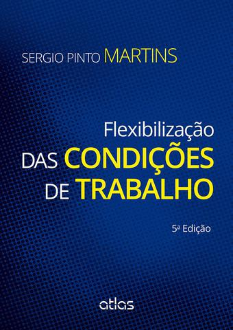 Imagem de Livro - Flexibilização Das Condições De Trabalho